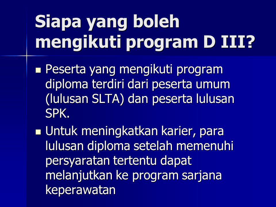 Siapa yang boleh mengikuti program D III