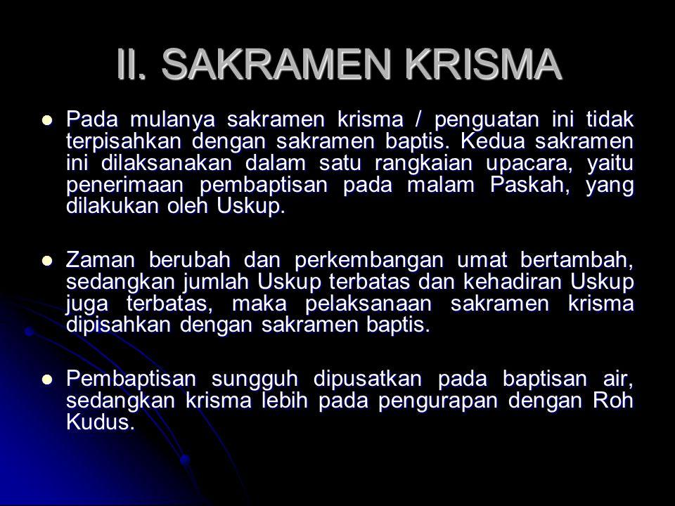 II. SAKRAMEN KRISMA