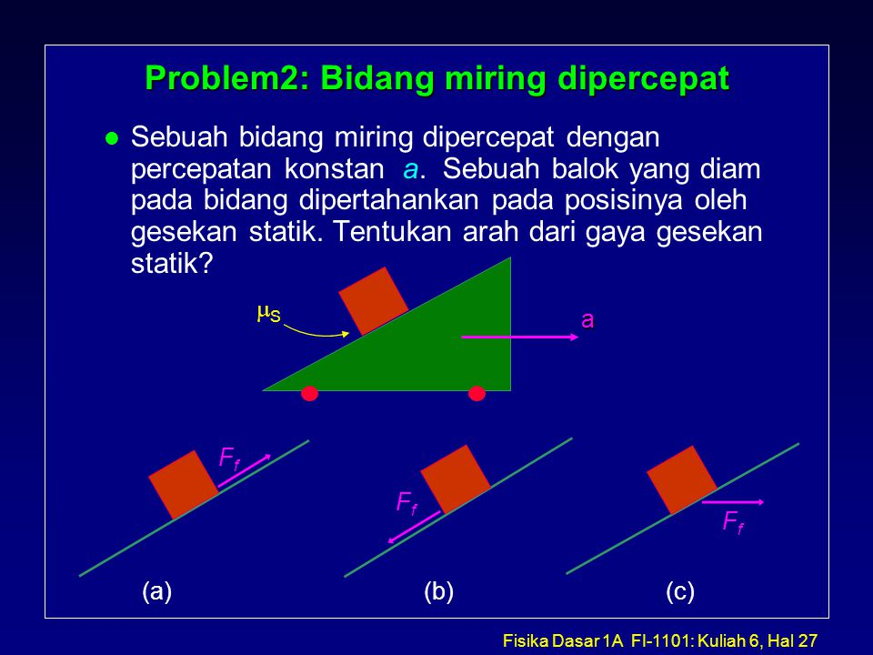 Problem2: Bidang miring dipercepat