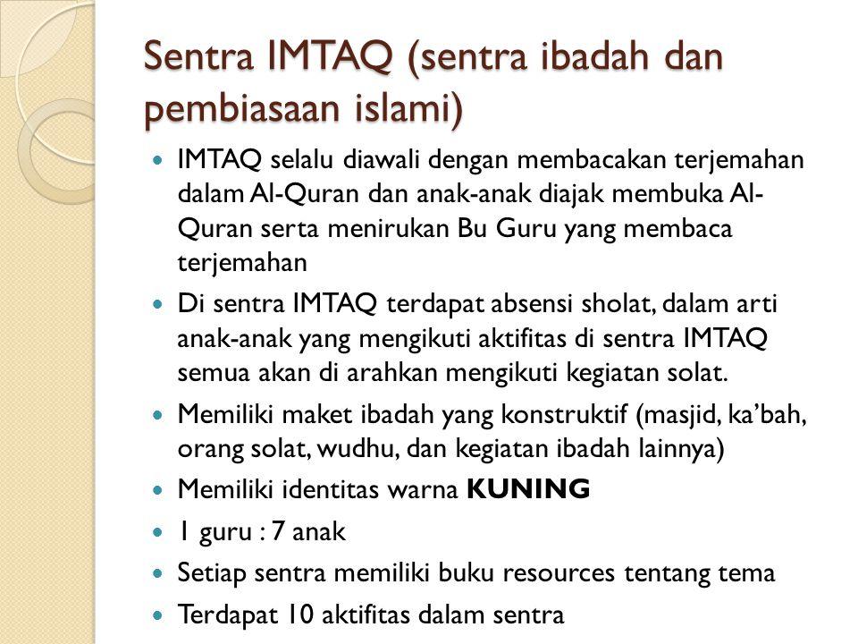 Sentra IMTAQ (sentra ibadah dan pembiasaan islami)