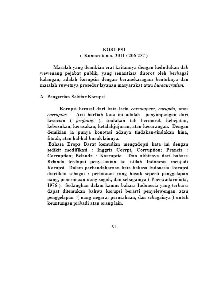 KORUPSI ( Kumorotomo, 2011 : 206-257 )