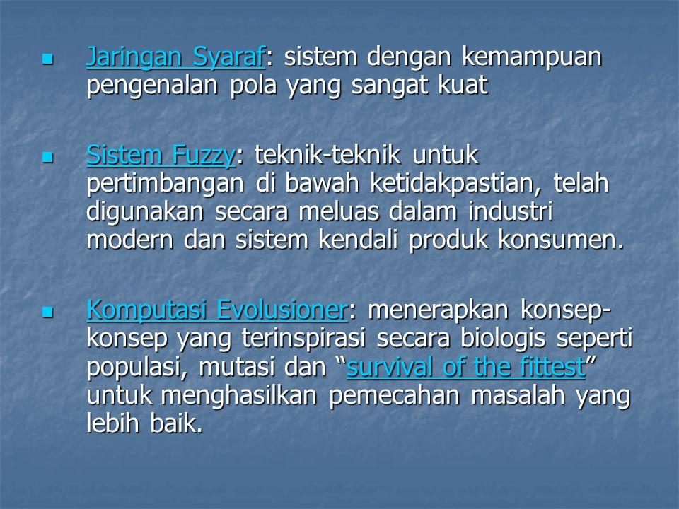 Jaringan Syaraf: sistem dengan kemampuan pengenalan pola yang sangat kuat