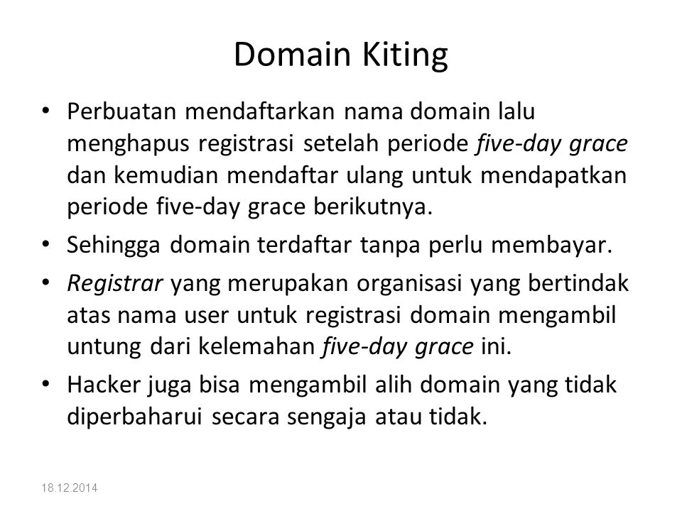 Domain Kiting