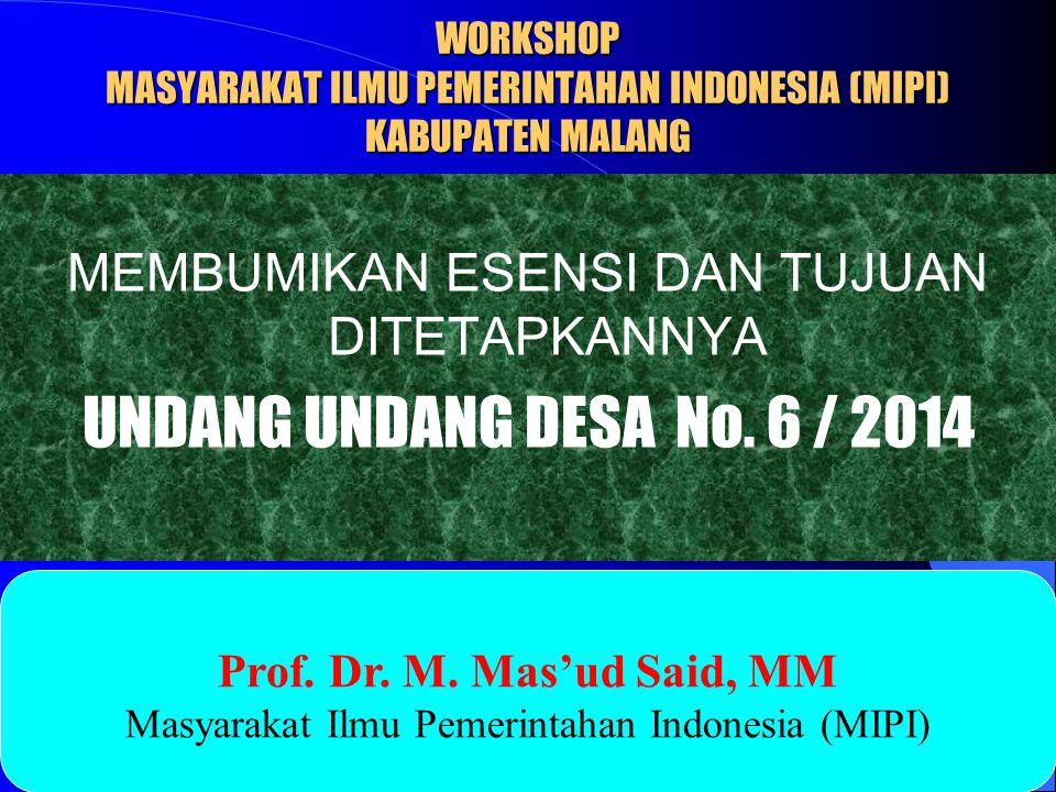 WORKSHOP MASYARAKAT ILMU PEMERINTAHAN INDONESIA (MIPI) KABUPATEN MALANG