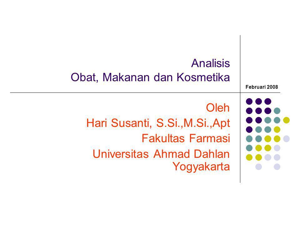 Analisis Obat, Makanan dan Kosmetika