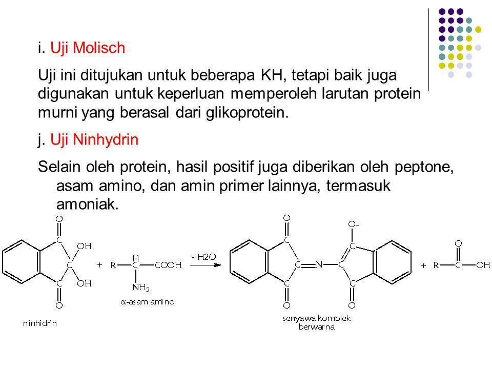 i. Uji Molisch Uji ini ditujukan untuk beberapa KH, tetapi baik juga. digunakan untuk keperluan memperoleh larutan protein.