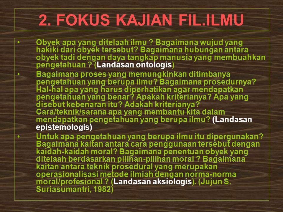 2. FOKUS KAJIAN FIL.ILMU