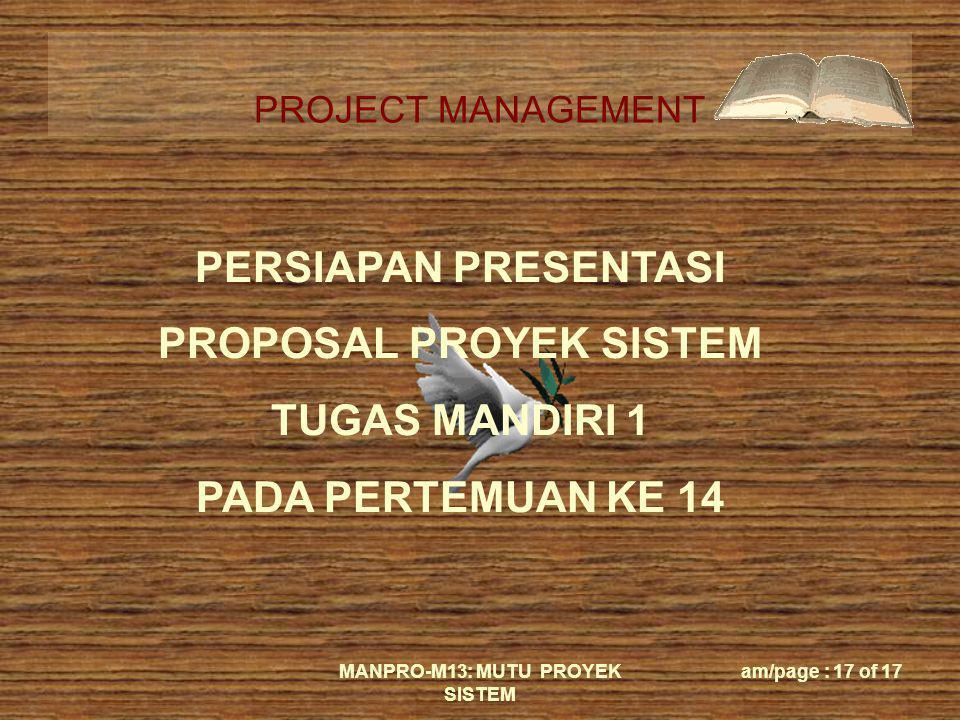 MANPRO-M13: MUTU PROYEK SISTEM
