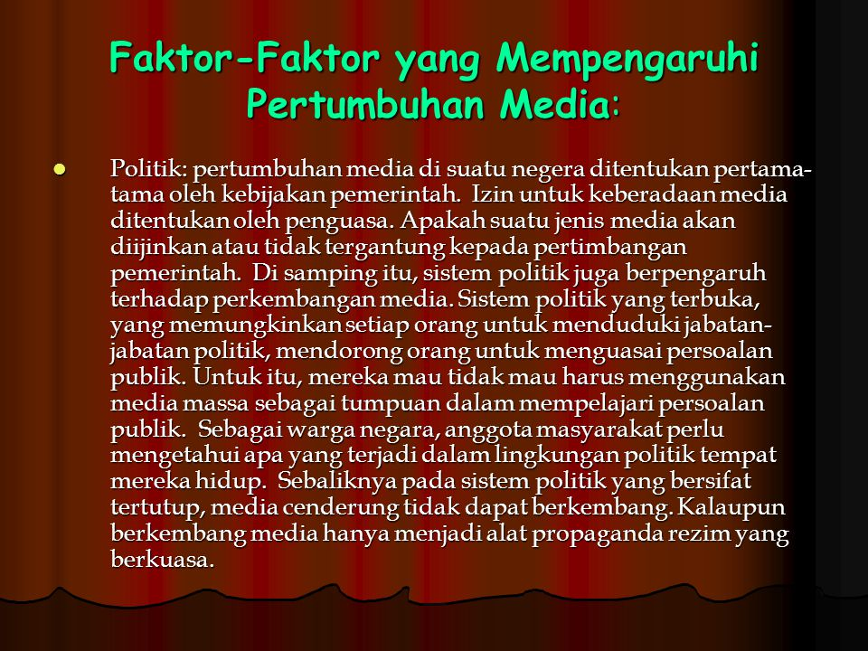 Faktor-Faktor yang Mempengaruhi Pertumbuhan Media: