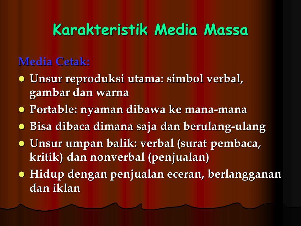 Karakteristik Media Massa