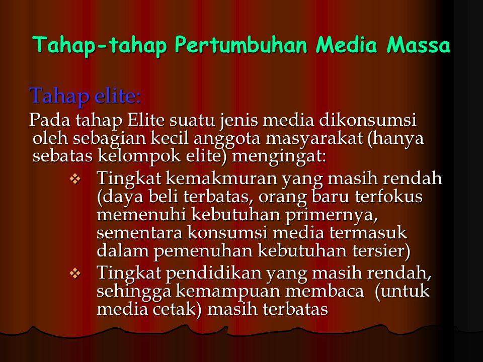 Tahap-tahap Pertumbuhan Media Massa