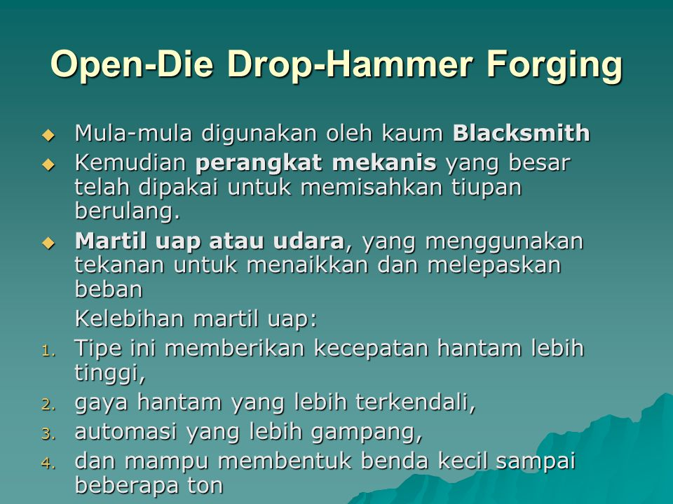Open-Die Drop-Hammer Forging