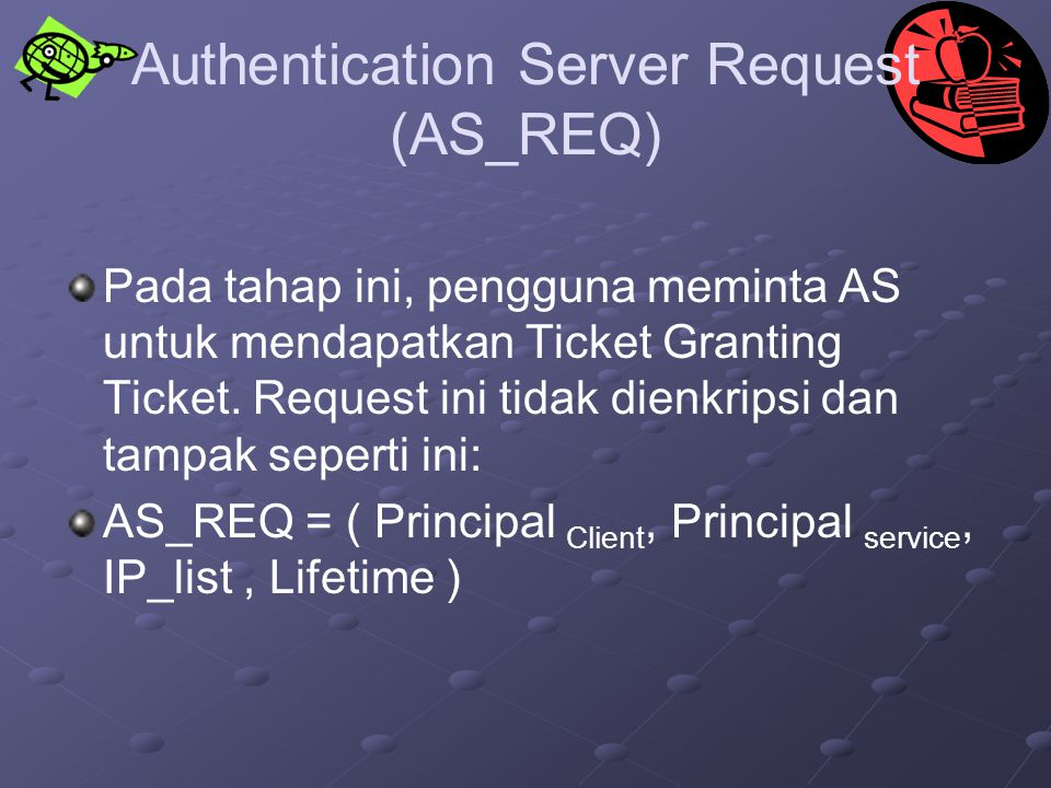 Authentication Server Request (AS_REQ)