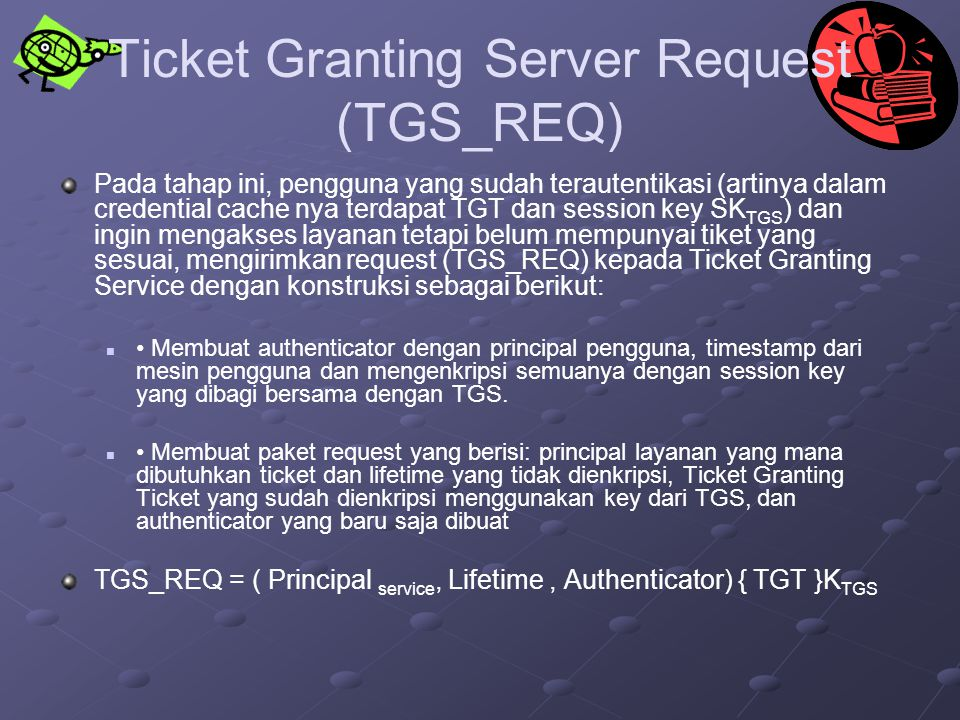 Ticket Granting Server Request (TGS_REQ)