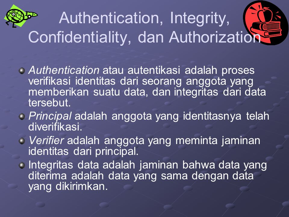 Authentication, Integrity, Confidentiality, dan Authorization
