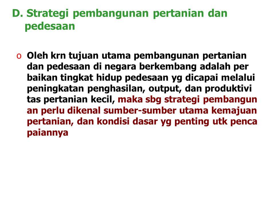 D. Strategi pembangunan pertanian dan pedesaan