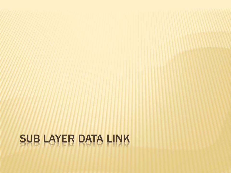Sub Layer Data Link