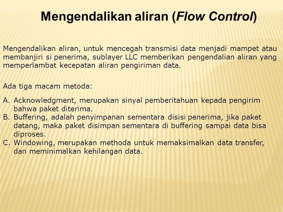 Mengendalikan aliran (Flow Control)