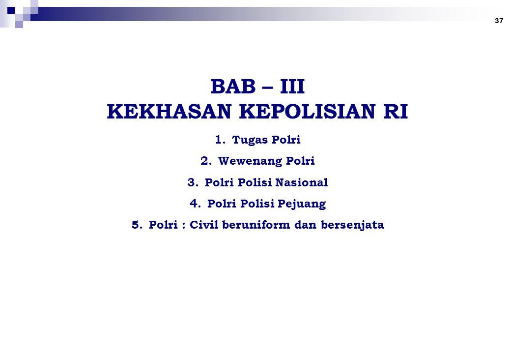 BAB – III KEKHASAN KEPOLISIAN RI