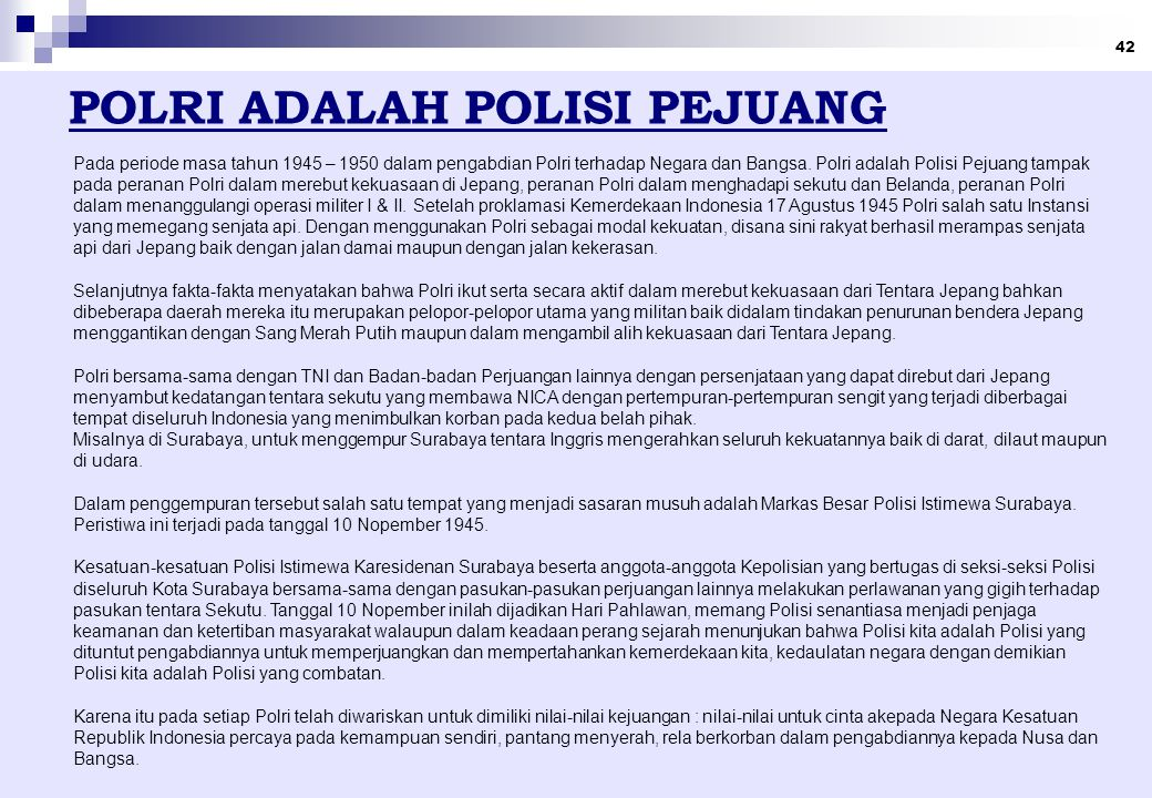 POLRI ADALAH POLISI PEJUANG