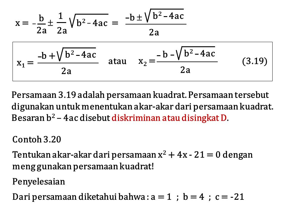 x =  = 1. 2a. b2 4ac. b. b  b + x1 = b2 4ac. 2a.