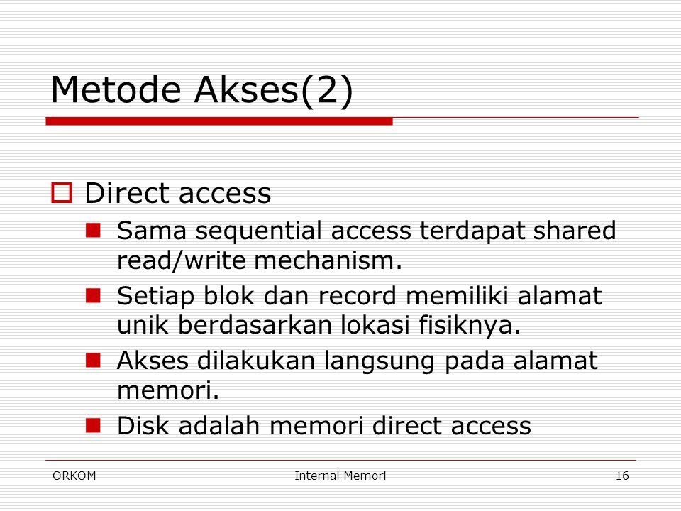 Metode Akses(2) Direct access