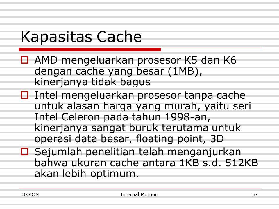 Kapasitas Cache AMD mengeluarkan prosesor K5 dan K6 dengan cache yang besar (1MB), kinerjanya tidak bagus.