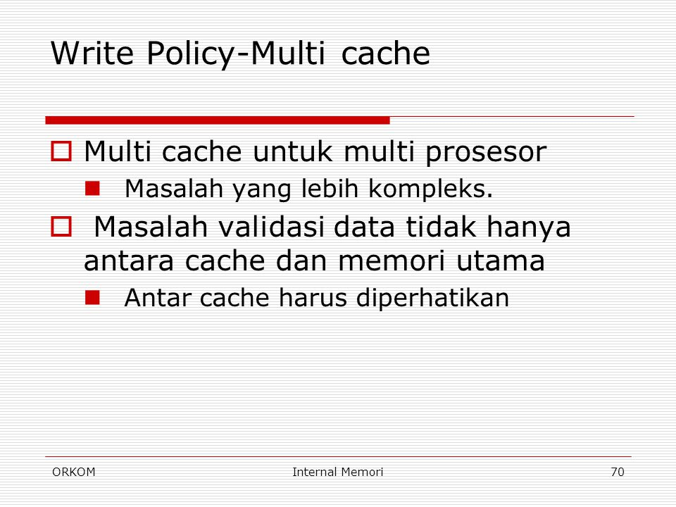 Write Policy-Multi cache