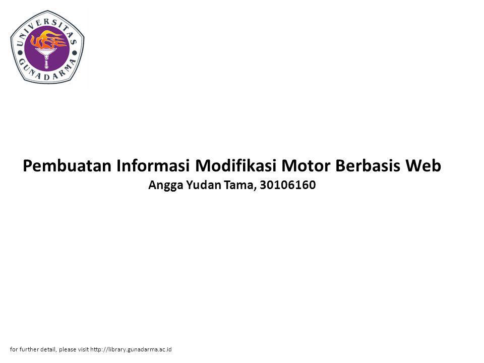Pembuatan Informasi Modifikasi Motor Berbasis Web Angga Yudan Tama, 30106160