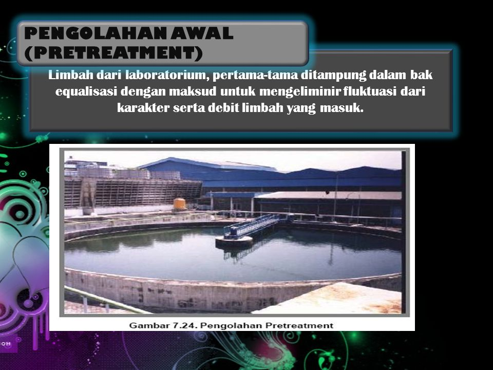 PENGOLAHAN AWAL (PRETREATMENT)