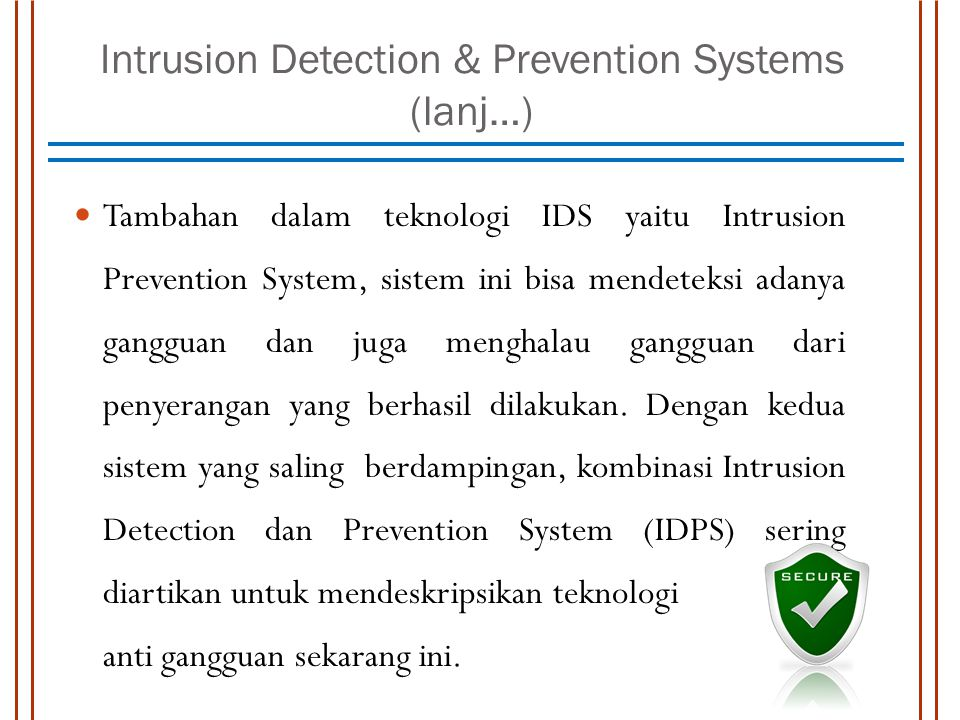 Intrusion Detection & Prevention Systems (lanj…)