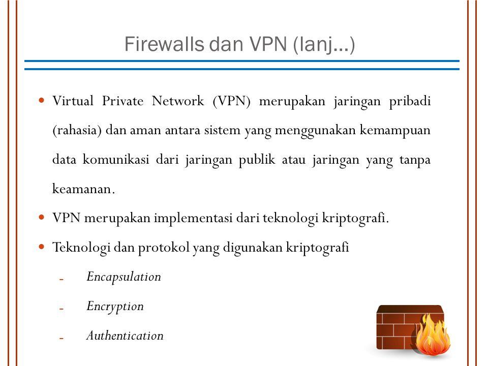 Firewalls dan VPN (lanj…)