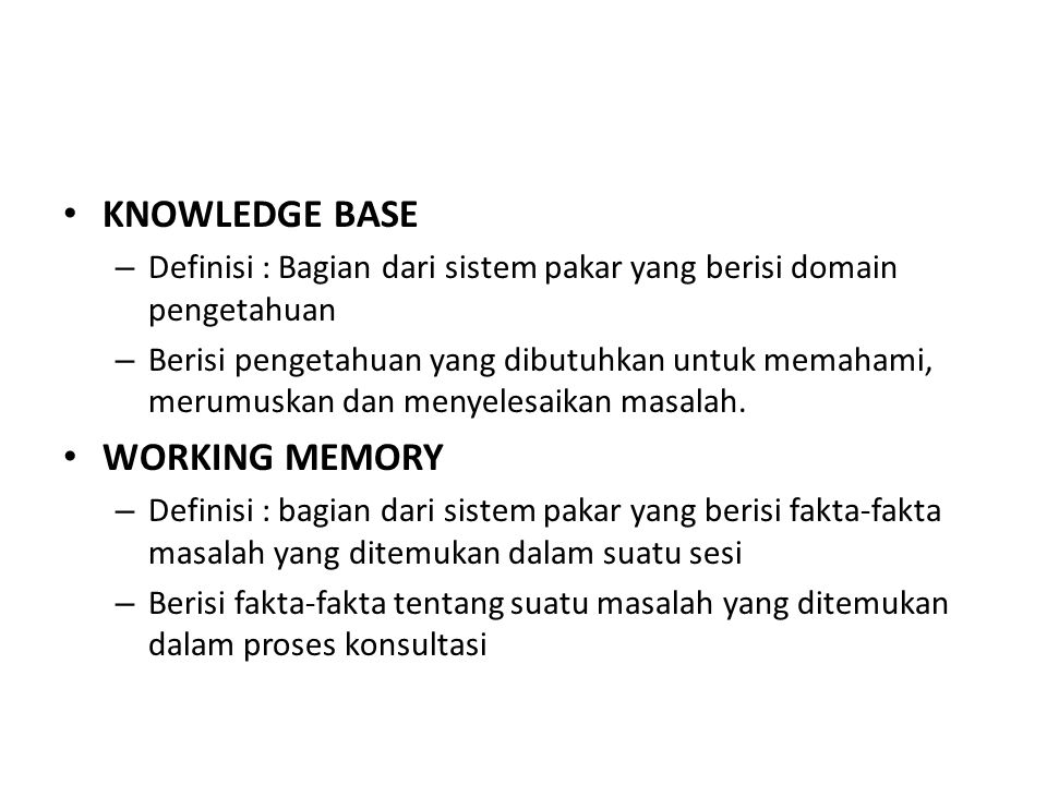KNOWLEDGE BASE WORKING MEMORY
