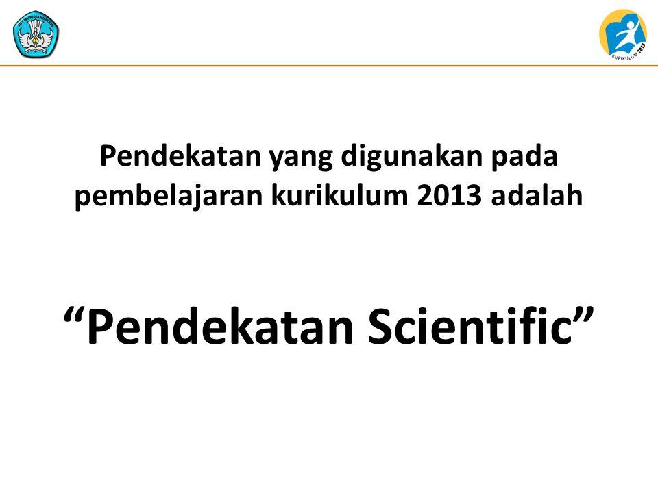 Pendekatan Scientific