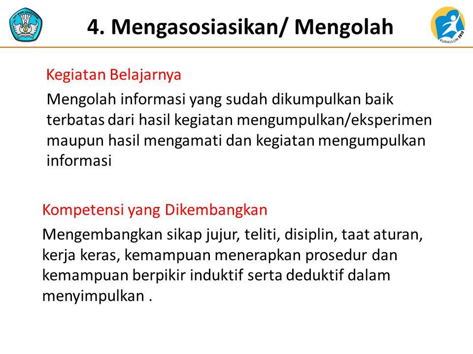 4. Mengasosiasikan/ Mengolah
