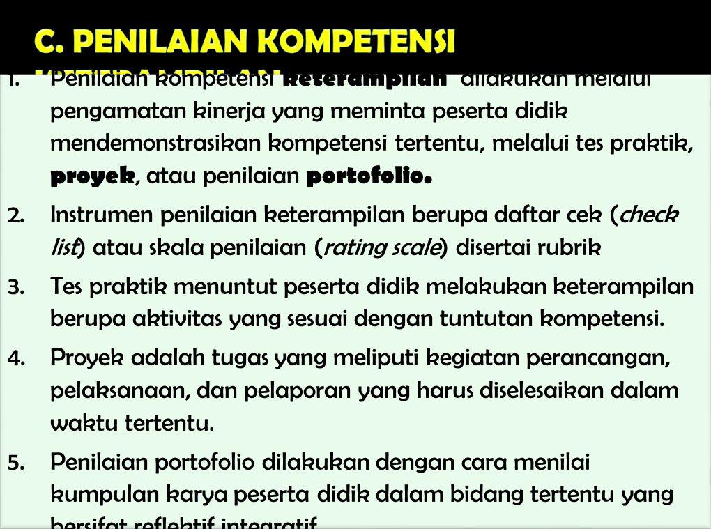 C. PENILAIAN KOMPETENSI KETERAMPILAN
