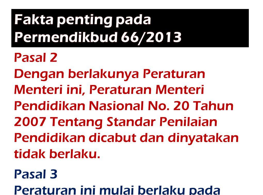 Fakta penting pada Permendikbud 66/2013