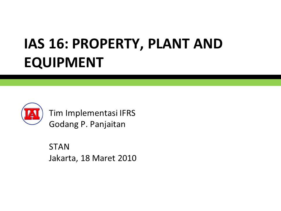IAS 16: PROPERTY, PLANT AND EQUIPMENT