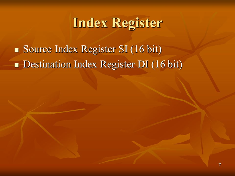 Index Register Source Index Register SI (16 bit)