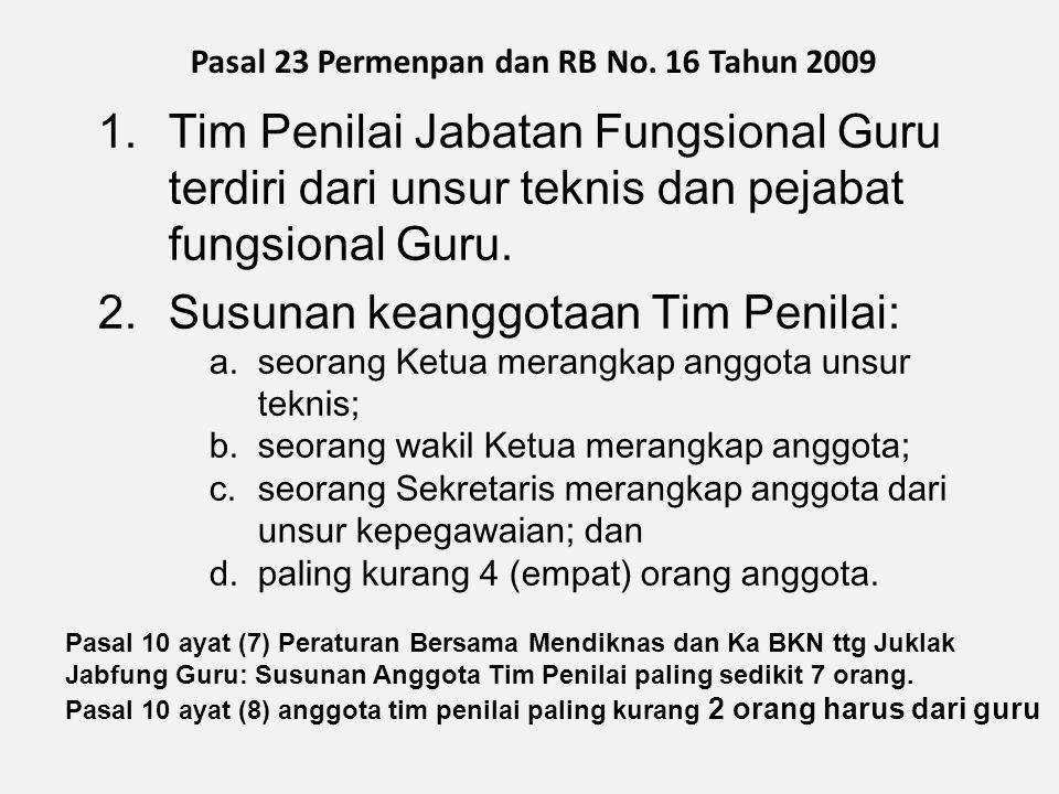 Pasal 23 Permenpan dan RB No. 16 Tahun 2009