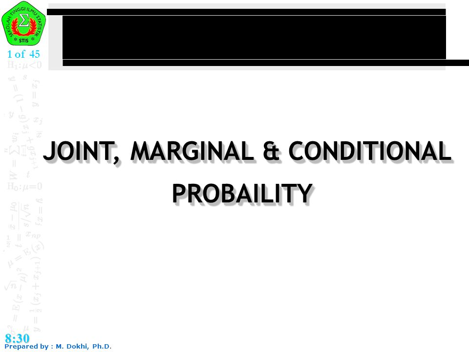 JOINT, MARGINAL & CONDITIONAL
