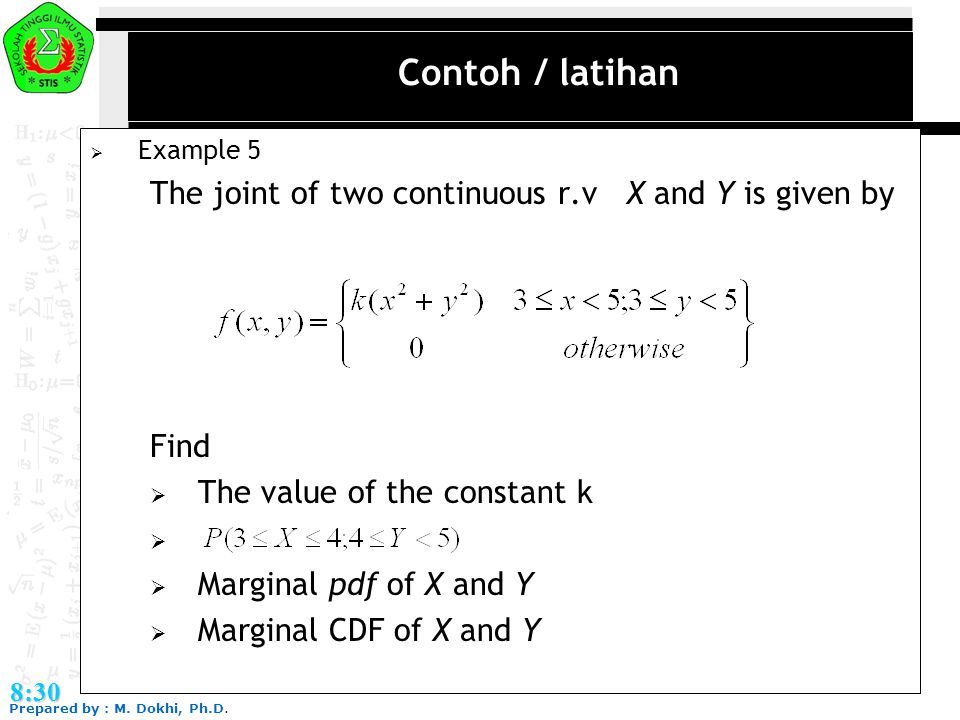 Contoh / latihan The joint of two continuous r.v X and Y is given by