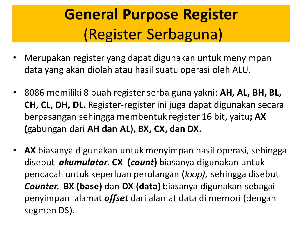 General Purpose Register (Register Serbaguna)