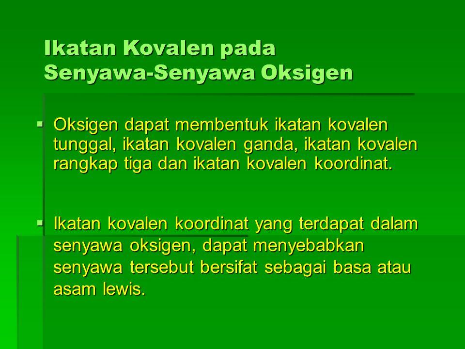 Ikatan Kovalen pada Senyawa-Senyawa Oksigen
