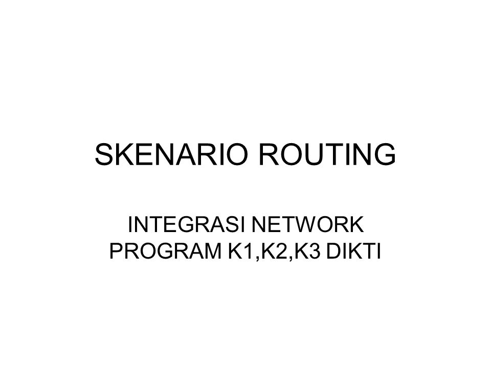 INTEGRASI NETWORK PROGRAM K1,K2,K3 DIKTI