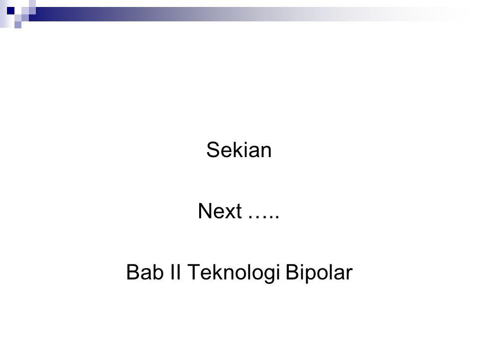 Bab II Teknologi Bipolar
