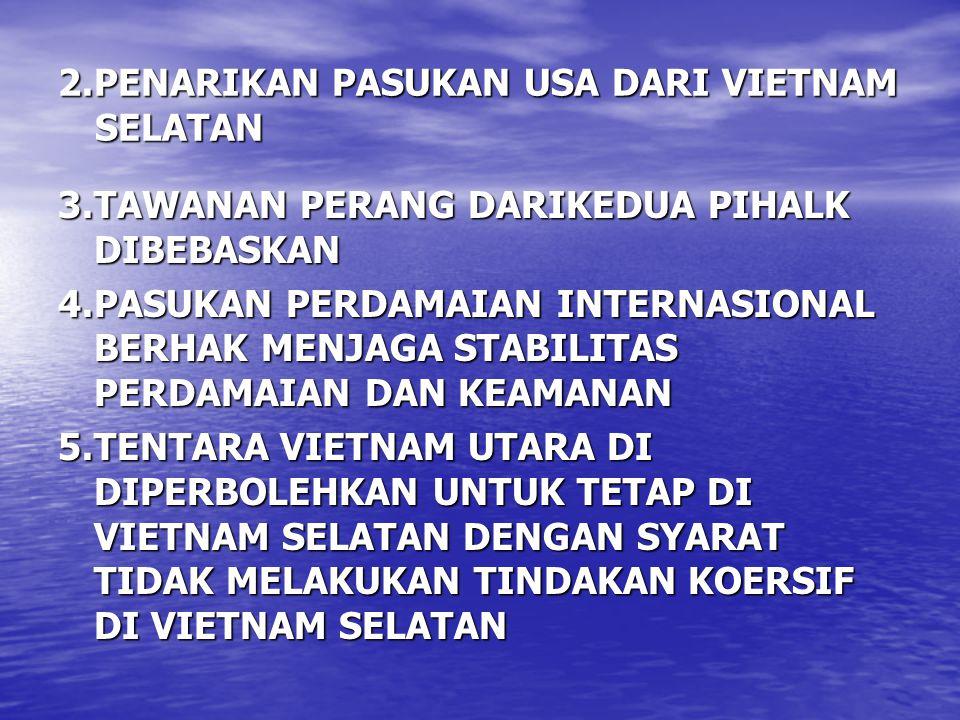 2.PENARIKAN PASUKAN USA DARI VIETNAM SELATAN