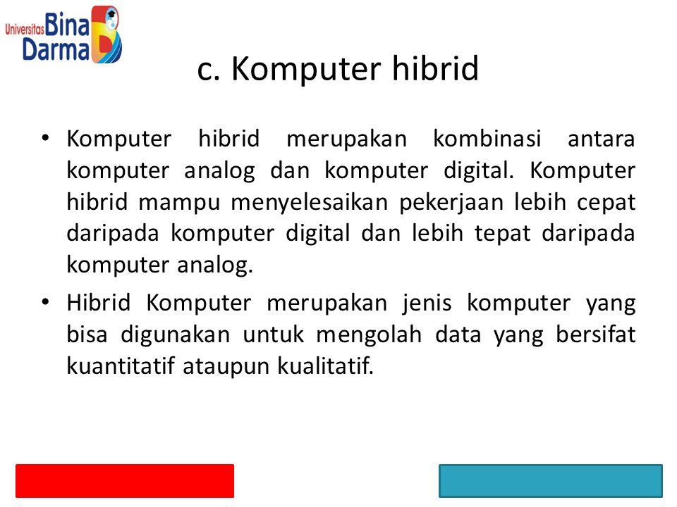 c. Komputer hibrid