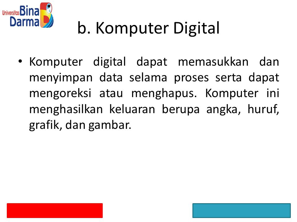 b. Komputer Digital