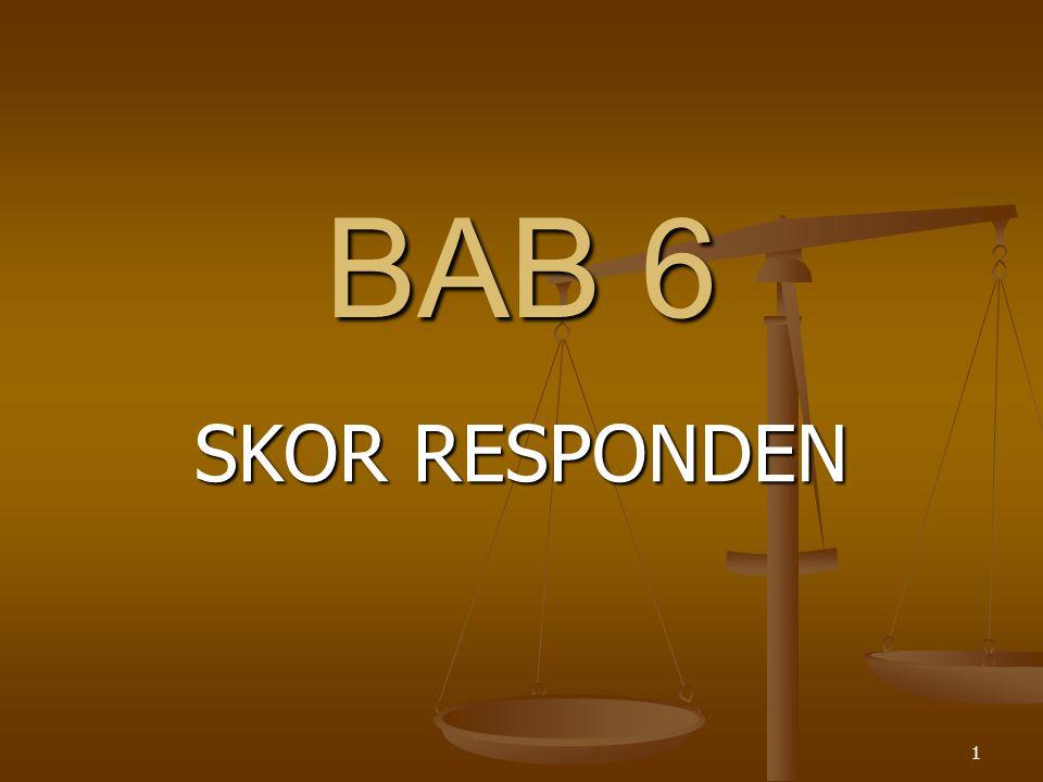 BAB 6 SKOR RESPONDEN